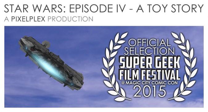 star-wars-episode-4-a-toy-story-super-geek-film-festival-2015